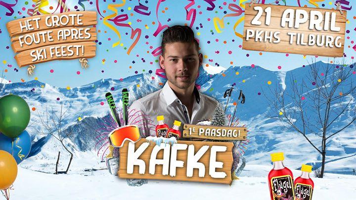 KAFKE X Het Grote Foute Apres Ski Feest (1e paasdag)