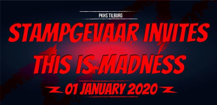 Stampgevaar invites: This is Madness