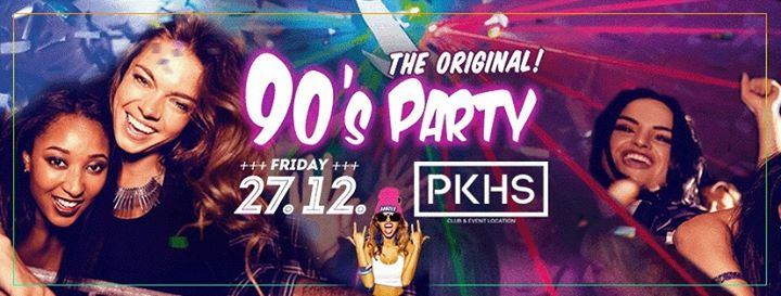 The Original 90s Party! ***Dutch After X-Mas Edition***
