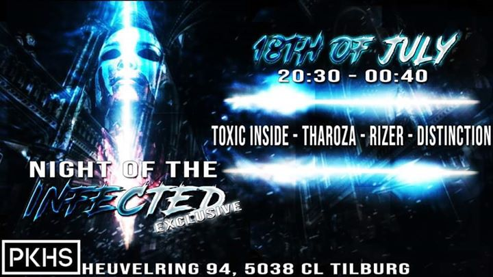 Night Of The Infected Exclusive – #PKHS – Tilburg