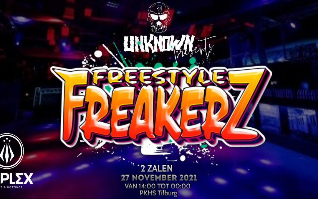 Unknown Events presents: Freestyle Freakerz
